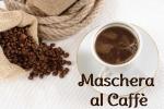 Maschera energizzante al Caffé fai da te