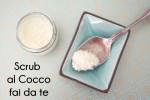 Pelle morbida con uno scrub fai da te al Cocco