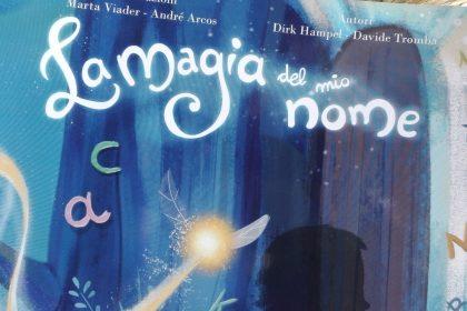 La Magia del Mio Nome: un mondo di fiaba per i nostri bambini!